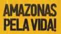 Amazonas pela Vida